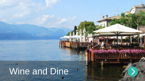 Wine and dine in Lake Garda